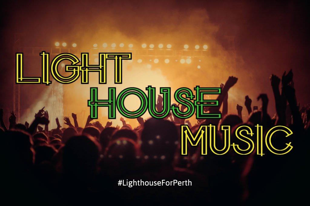 Light House Perth Music
